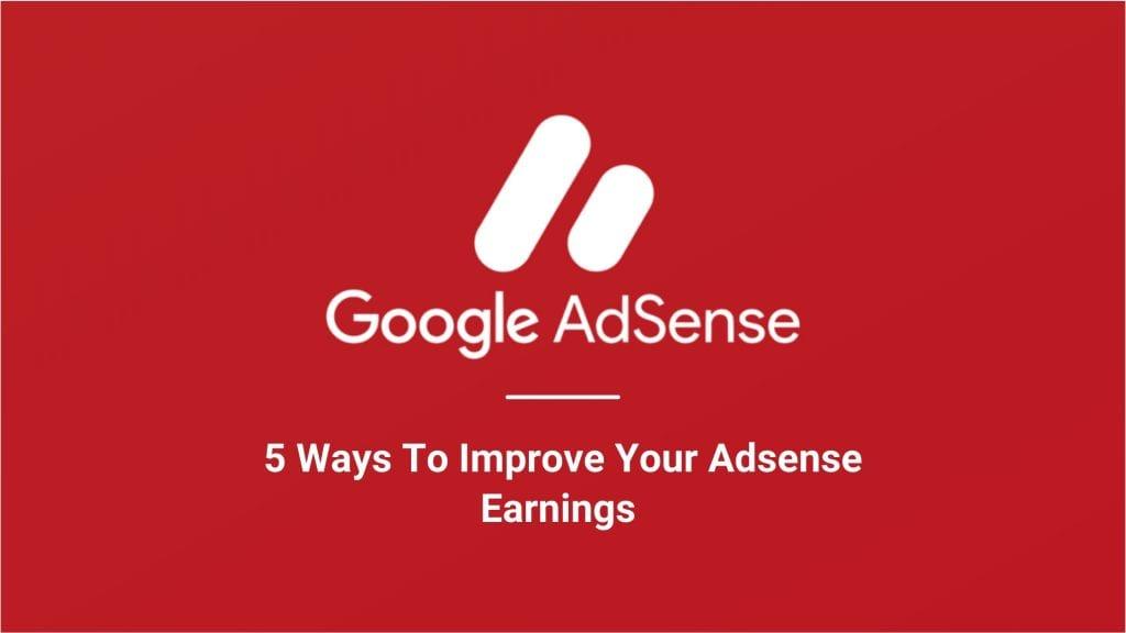 improve adsense earnings